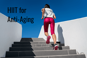 HIIT for Anti-Aging